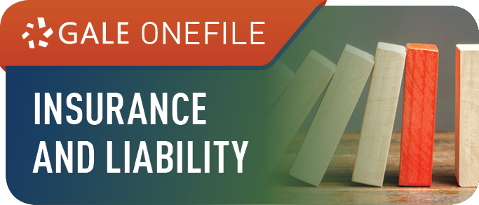 Gale OneFile Insurance and Liability
