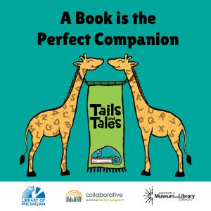 Summer Reading 2021 Tails and Tales A book is the perfect companion on a turquoise background with two cartoon giraffes holding a banner